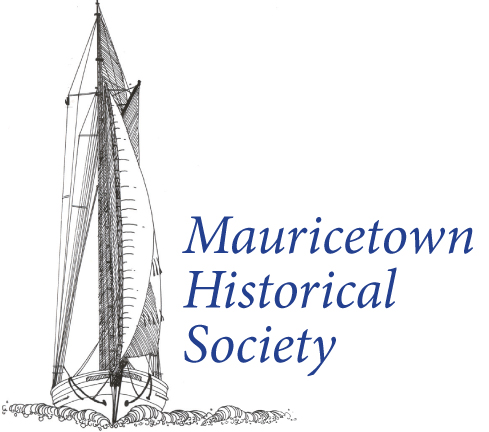The Mauricetown Historical Society